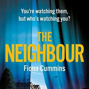 THE NEIGHBOUR - by Fiona Cummins
