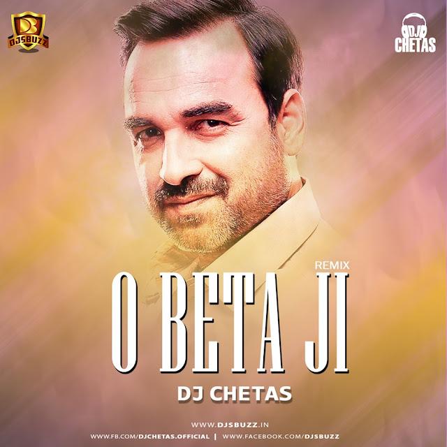 O Beta Ji (Remix) – DJ Chetas