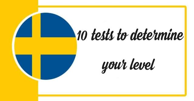 أهم 10 اختبارات تحديد مستوى لغة سويدية -The 10 most important Swedish language tests to determine your level