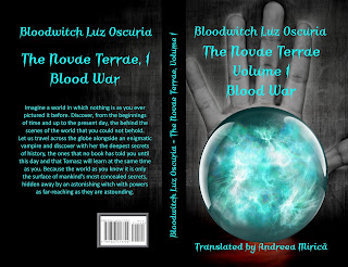 """""""The Novae Terrae, volume 1 : Blood War"""", by Bloodwitch Luz Oscuria, translated by Andreea Mirică"""