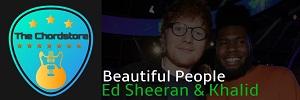 Ed Sheeran - BEAUTIFUL PEOPLE Guitar Chords (ft. Khalid)  