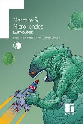 Marmite & micro-ondes : l'anthologie - Couverture