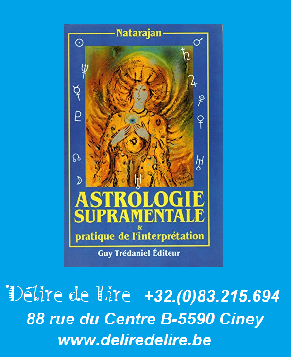 Astrologie-supramentale-pratique-interpretation-Natarajan-Tredaniel