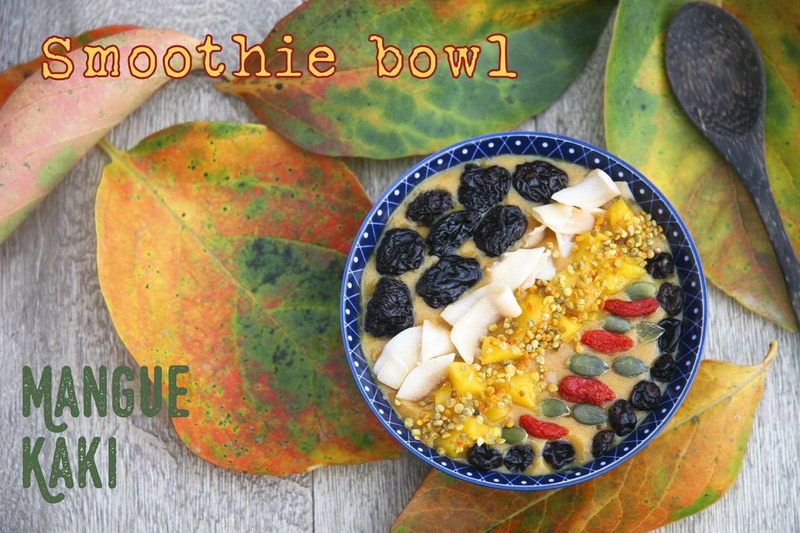 Smoothie bowl la mangue et au kaki blogs de cuisine - Comment s appelle l arbre du kaki ...