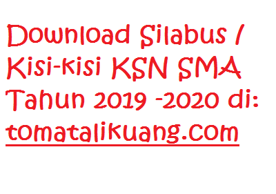silabus kisi-kisi ksn sma tahun 2020; www.tomatalikuang.com