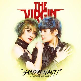 The Virgin - Sampai Nanti MP3