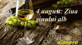 4 august: Ziua vinului alb