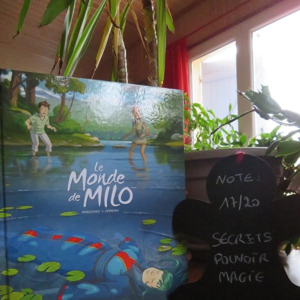 Le monde de Milo, tome 5 de Richard Marazano et Christophe Ferreira