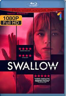 Swallow (2019) [1080p BRrip] [Castellano-Inglés] [LaPipiotaHD]