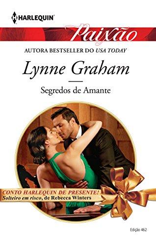 Segredos de Amante Harlequin Paixão - ed.462 - Lynne Graham