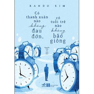 Có Thanh Xuân Nào Không Đau Đớn, Có Tuổi Trẻ Nào Không Bão Giông ebook PDF-EPUB-AWZ3-PRC-MOBI