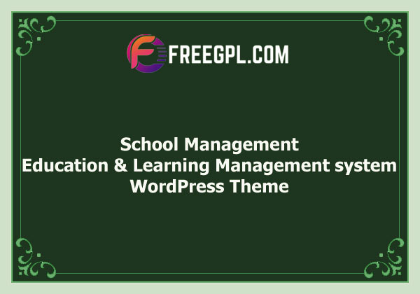 School Management - Education & Learning Management system for WordPress Free Download