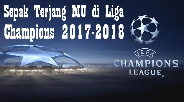 Sepak Terjang MU di Liga Champions 2017-2018