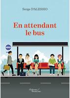 http://leslecturesdeladiablotine.blogspot.fr/2017/10/en-attendant-le-bus-de-serge-dalessio.html