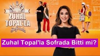 Zuhal Topal'la Sofrada Bitti mi