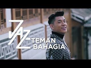Lirik Teman Bahagia by JAZ Dunialiriklagu.info
