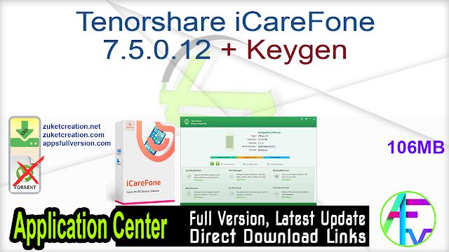Tenorshare iCareFone 7.5.0.12 + Keygen