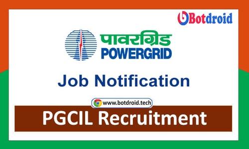 PGCIL Recruitment 2021, Power Grid Recruitment 2021 Notification, PGCIL Vacancies
