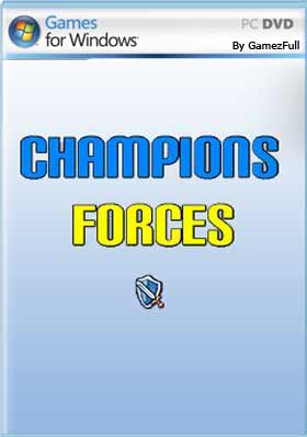 Champions Forces PC Full