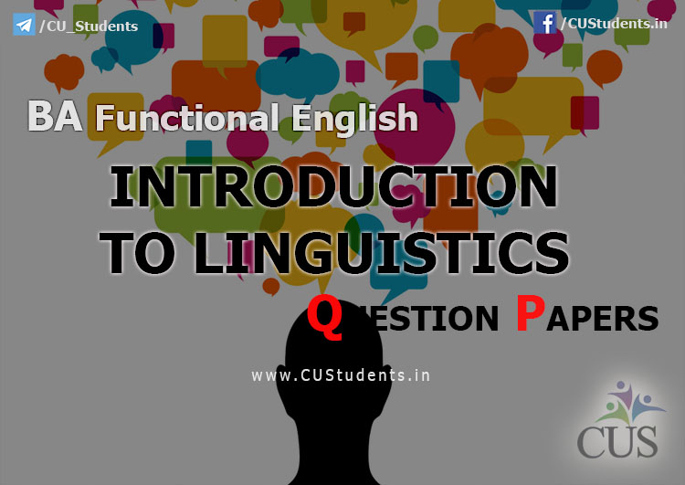 BA Functional English Introduction to Linguistics Previous Question Papers