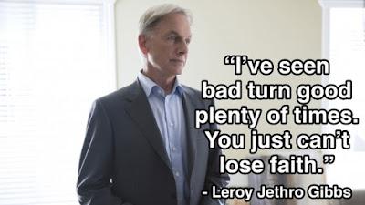 Leroy Jethro Gibbs inspiring quote