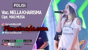 Download Lagu Nella Kharisma Polisi Mp3