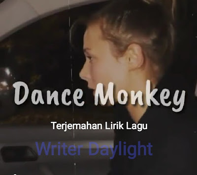 Arti Lagu Dance Monkey, Tones and I