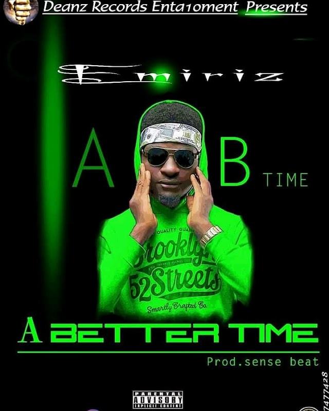 MUSIC: Emiriz - A Better Time