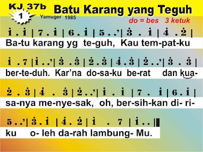 Lirik dan Not Kidung Jemaat 37b Batu Karang Yang Teguh