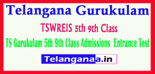 TSWREIS Telangana Gurukulam 5th 9th Class Admissions 2018 Entrance Test online Apply Exam Dates Halltickets Results