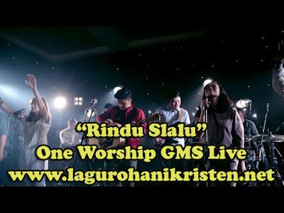 Rindu Selalu - One Worship GMS Live