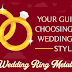 Your Guide to Choosing Your Wedding Ring Style #infographic