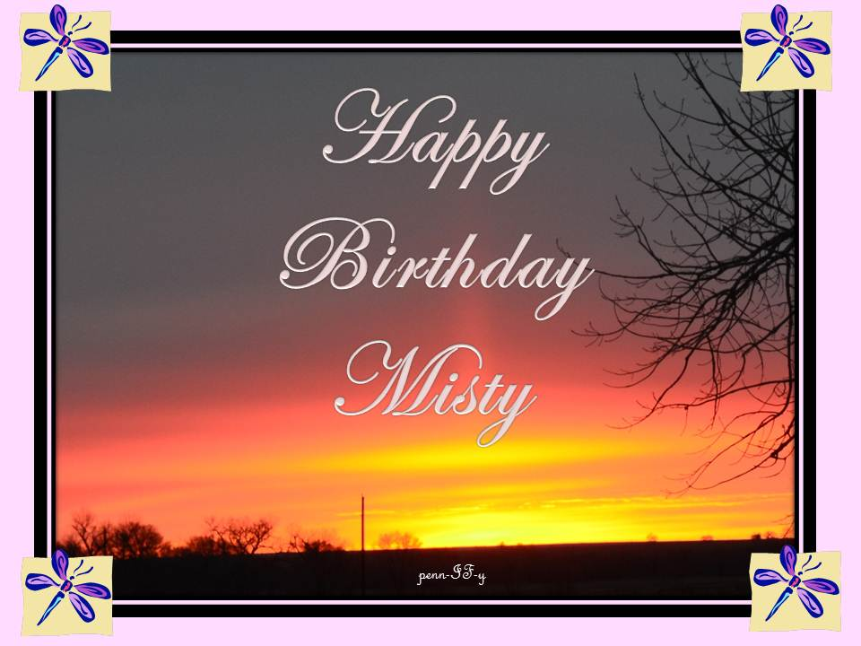 happy birthday misty From my kitchen table: HAPPY BIRTHDAY MISTY happy birthday misty