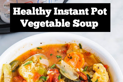 Healthy Instant Pot Vegetable Soup Recipe