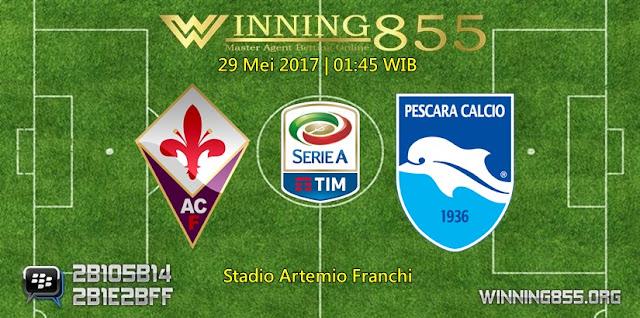 Prediksi Skor Fiorentina vs Pescara 29 Mei 2017