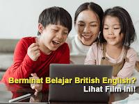 Berminat Belajar British English? Lihat Film Ini!