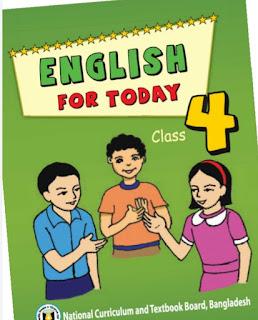 ৪র্থ শ্রেণীর ইংরেজি বই pdf |Class Four English For Today pdf |চতুর্থ শ্রেণীর ইংরেজি বই pdf