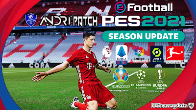 PES 2021 Andri Patch 21 AIO Season 2020/2021
