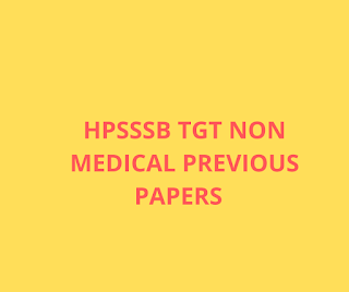 HPSSSB TGT NON MEDICAL PREVIOUS PAPERS