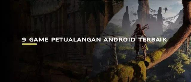 game petualangan terbaik Android