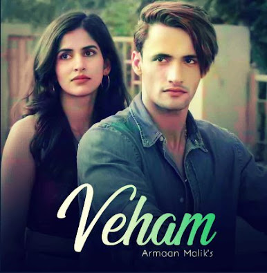 Veham Song Lyrics | Armaan Malik | Rashmi Virag