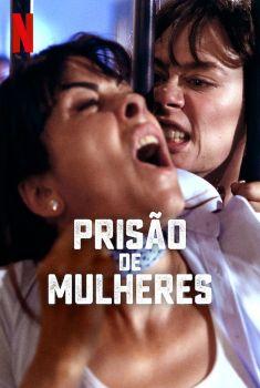 Prisão de Mulheres 2ª Temporada