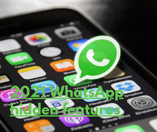 2021 Top WhatsApp Hidden Features  and Function