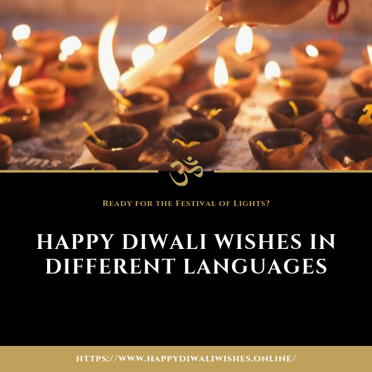 Happy Diwali Wishes in different Languages