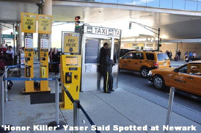 UPDATE: Taxi Driver Yaser Said Wanted in 'Muslim Honor Killing' of Daughters Spotted at Newark Airport Says PI Bill Warner.