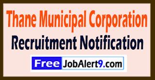 Thane City Municipal Corporation Recruitment 2017