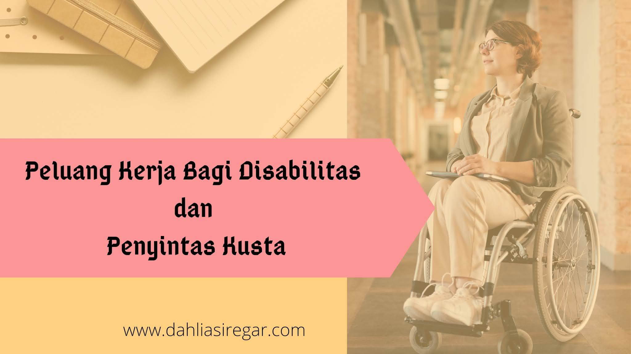 Peluang Kerja Disabilitas