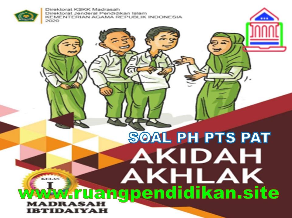 Bank Soal PH PTS PAT Akidah Akhlak