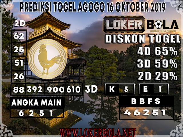 PREDIKSI TOGEL AGOGO LOKERBOLA 16 OKTOBER 2019