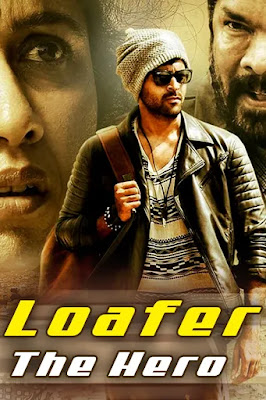 Loafer The Hero 2015 Hindi Dubbed 720p WEBRip 950MB